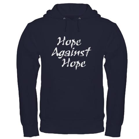 Hope Against Hope_hoodie